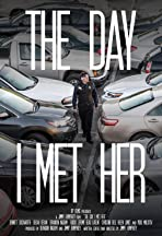 The Day I Met Her