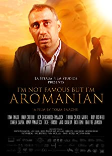 I'm Not Famous But I'm Aromanian (2013)