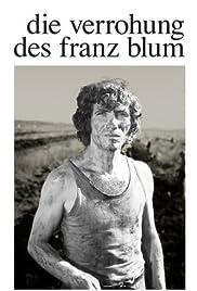 Die Verrohung des Franz Blum Poster