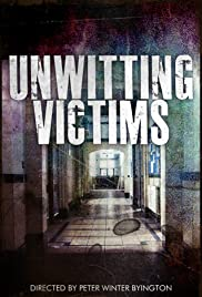 Unwitting Victims Poster