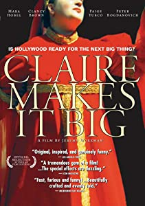 Watch free dvd online movies Claire Makes It Big [h264]
