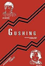 Gushing