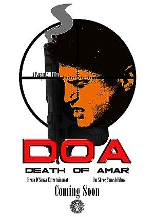 DOA: Death of Amar movie, song and  lyrics