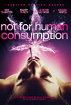 Not for Human Consumption