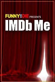 IMDb Me Poster