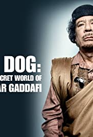 Mad Dog: Gaddafi's Secret World Poster