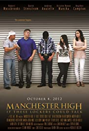 Manchester High: If These Lockers Could Talk Poster