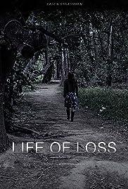 Life of Loss Poster