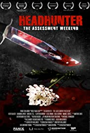 Headhunter: The Assessment Weekend (2010) Poster - Movie Forum, Cast, Reviews