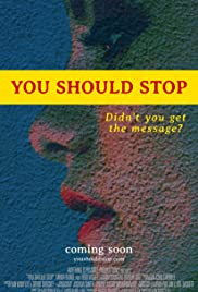 You Should Stop Poster