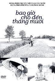 Bao gio cho den tháng Muoi (1996) film en francais gratuit