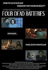 Four Dead Batteries Poster