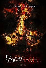 Fear Eats the Seoul Poster