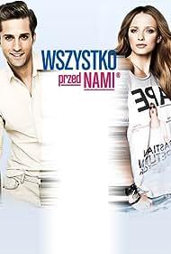 Magdalena Laska and Aleksy Komorowski in Wszystko przed nami (2012)