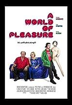 A World of Pleasure