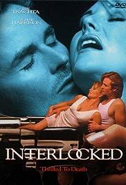 Interlocked: Thrilled to Death(1998) Poster - Movie Forum, Cast, Reviews