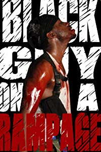Black Guy on a Rampage full movie in hindi free download