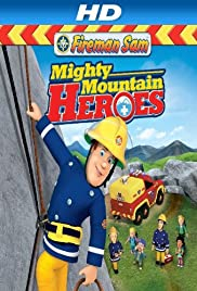 Fireman Sam: Mighty Mountain Heroes Poster