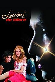 Lacrimi de iubire Poster - TV Show Forum, Cast, Reviews