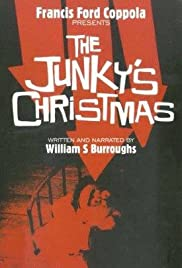 The Junky's Christmas (1993) Poster - Movie Forum, Cast, Reviews