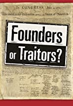 Founders or Traitors?