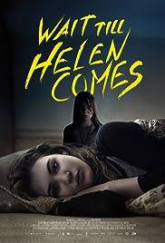 Wait Till Helen Comes Poster