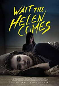 Latest english movies direct download links Wait Till Helen Comes by [720p]