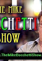 The Mike Bocchetti Show