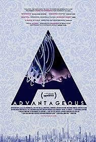 Advantageous (2015) Poster - Movie Forum, Cast, Reviews