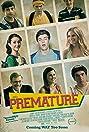 Premature (2014) Poster