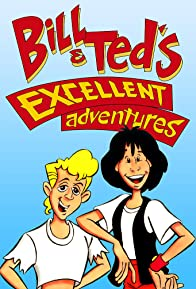 Primary photo for Bill & Ted's Excellent Adventures