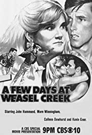 A Few Days in Weasel Creek(1981) Poster - Movie Forum, Cast, Reviews