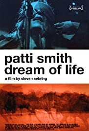 Patti Smith: Dream of Life (2008) Poster - Movie Forum, Cast, Reviews