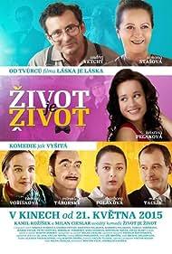 Simona Stasová, Miroslav Táborský, Ondrej Vetchý, Marek Taclík, Tereza Ramba, Barbora Poláková, and Kristína Peláková in Zivot je zivot (2015)