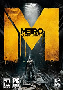 Metro: Last Light (2013 Video Game)