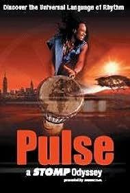 Pulse: A Stomp Odyssey (2002) Poster - Movie Forum, Cast, Reviews