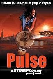 Pulse: A Stomp Odyssey(2002) Poster - Movie Forum, Cast, Reviews
