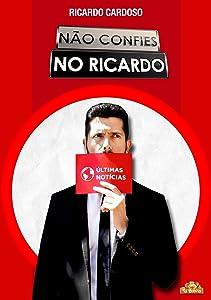 Regarder un nouveau film gratuitement Não Confies No Ricardo: Madeira Muda de Lugar  [1920x1280] [720x400] [QuadHD]