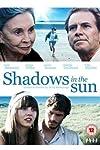 Shadows in the Sun (2009)