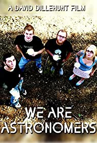 We Are Astronomers (2011)