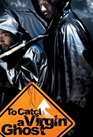 To Catch a Virgin Ghost Poster