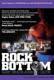Rock Bottom: Gay Men & Meth Poster