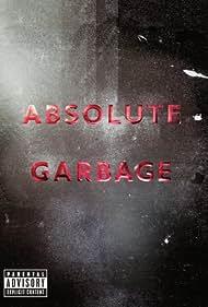 Absolute Garbage (2007)
