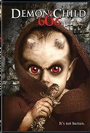 666: The Demon Child(2004) Poster - Movie Forum, Cast, Reviews