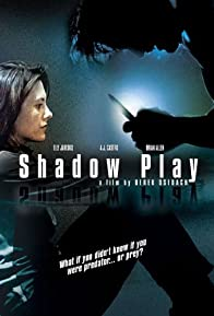 Primary photo for Shadowplay