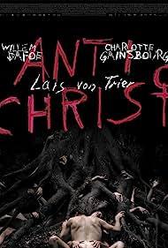 Antichrist (2009) Poster - Movie Forum, Cast, Reviews