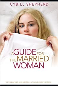 Primary photo for A Guide for the Married Woman