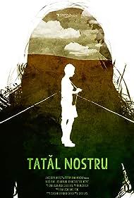 Tatal Nostru (2014)