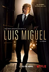 Primary photo for Luis Miguel: La Serie
