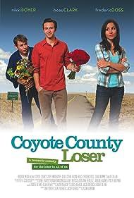 Coyote County Loser (2009)